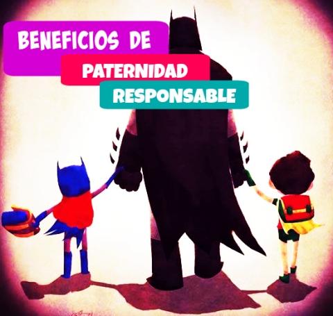 Beneficios de la paternidad responsable amigos la revista for Paternidad responsable